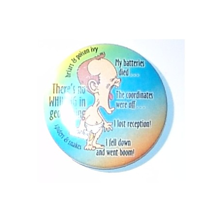 Theres 0 Whining In Geocaching 44mm Fridge Magnet