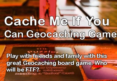 Check out the amazing Cache Me If You Can geocaching game